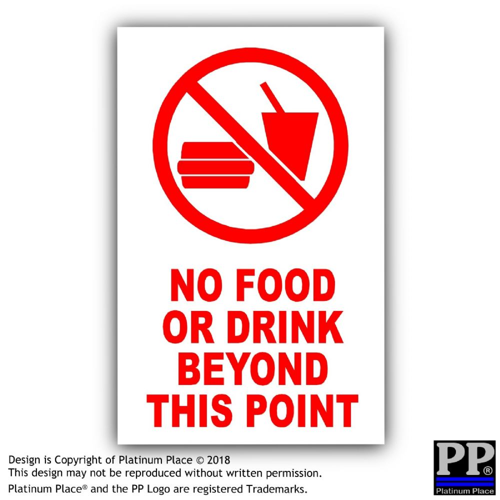No Food Or Drink Beyond This Point Shop Business Notice